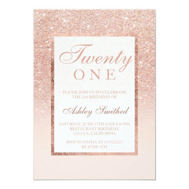 Faux Rose Gold Glitter Elegant Chic 21st Birtday Invitations