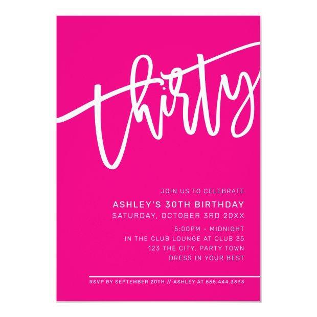 Modern Script 30th Birthday Party Hot Pink White Invitation