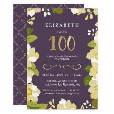 100th Birthday Invitations Customize Floral W Gold