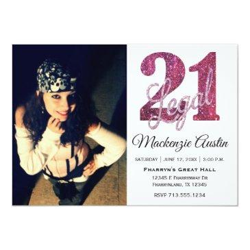 Small 21 And Legal | Pink Glitter 21st Birthday On White Invitation Front View