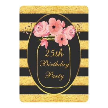 25th Birthday Floral Mason Jar Gold Stripes Invitations