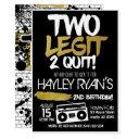 2nd birthday two legit two quit hip hop invitation