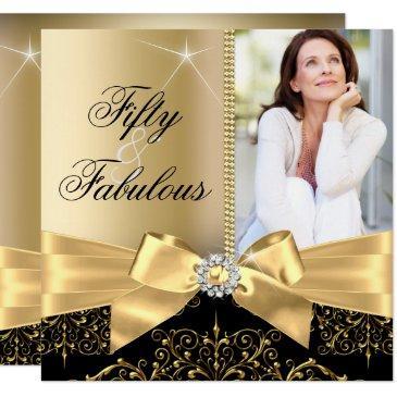 50 & fabulous photo gold black bow 50th birthday invitations