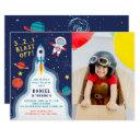 astronaut outer space rocket ship birthday photo invitation
