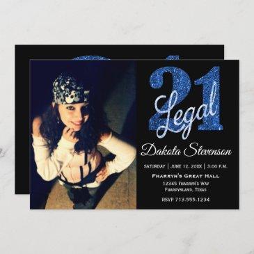 blue 21 and legal | glitter 21st birthday photo invitation
