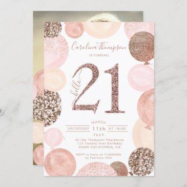 chic rose gold glitter pink balloon photo 21st invitation