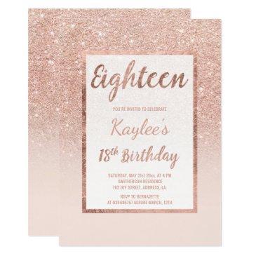 faux rose gold glitter elegant chic 18th birthday invitations