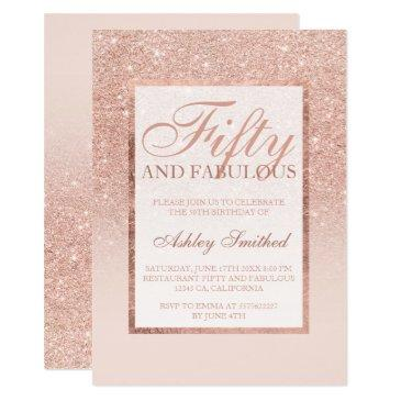 faux rose gold glitter elegant chic fifty fabulous invitations