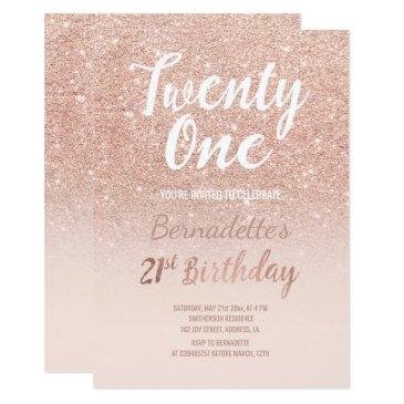 faux rose gold glitter ombre 21st birthday invitations