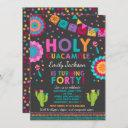 fiesta 40th birthday invitation holy guacamole 40