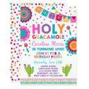fiesta birthday invitations holy guacamole party
