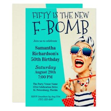 funny retro 50th birthday f-bomb invitation