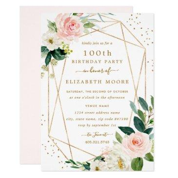 geometric blush gold floral 100th birthday invite