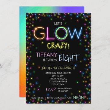 let's glow crazy birthday party invitation