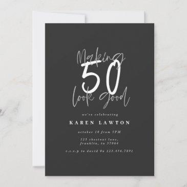 making 50 look good birthday invitation