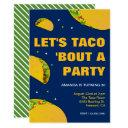 mexican fiesta | let's taco 'bout a party birthday invitation