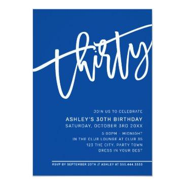 Small Modern Script 30th Birthday Party Royal Blue White Invitation Front View