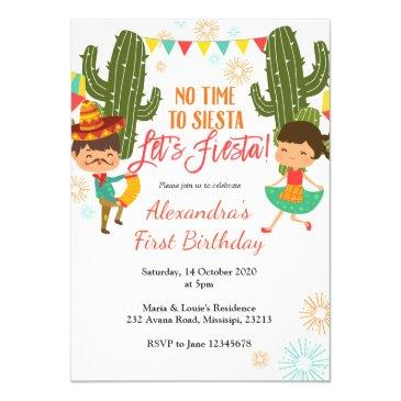 no time to siesta let's fiesta birthday invitation