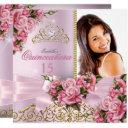 quinceanera pretty pink roses tiara photo birthday invitation