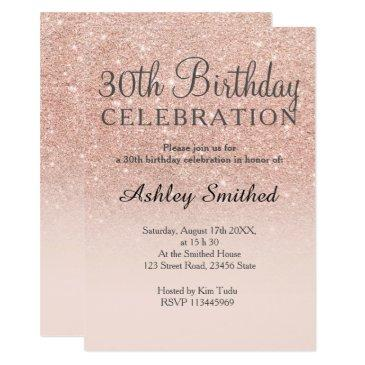 rose gold faux glitter pink ombre 30th birthday invitations