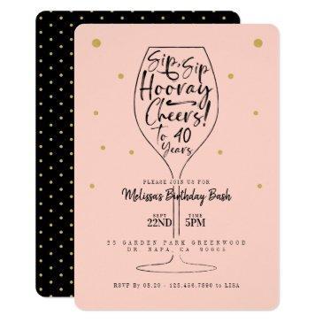 sip, sip hooray cheers black & pink wine birthday invitation