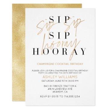 sip sip hooray gold champagne cocktail birthday invitation