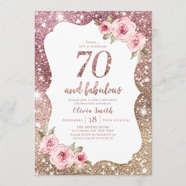 sparkle rose gold glitter and floral 70th birthday invitation