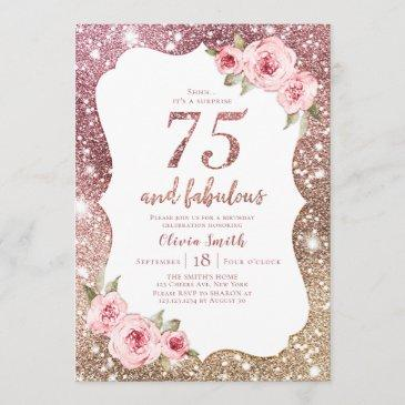 sparkle rose gold glitter and floral 75th birthday invitation
