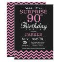 surprise 90th birthday black and pink chevron invitations