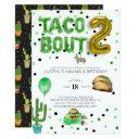 taco bout two | second birthday invitations