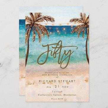 tropical beach summer 50th birthday party invitation