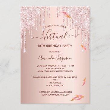 virtual 18th birthday rose gold fall glitter drips invitation