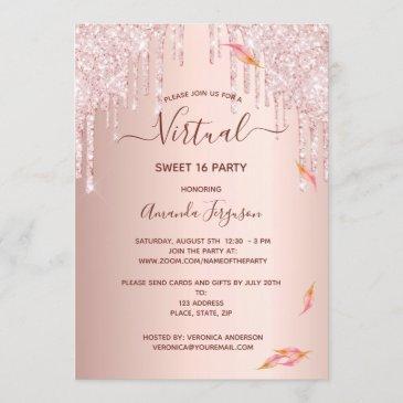 virtual sweet 16 rose gold fall glitter drips glam invitation